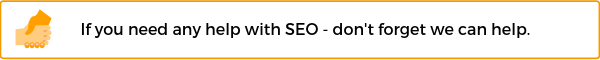 If you need any help with SEO - don't forget we can help